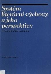 Systém literární výchovy a jeho perspektivy