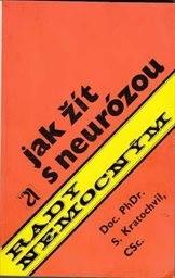 Jak žít s neurózou