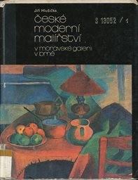 České moderní malířství v Moravské galerii v Brně