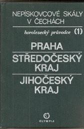 Nepískovcové skály v Čechách                         (Sv. 1)