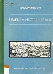 Umění v historii Prahy                         (Díl 2)