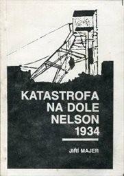 Katastrofa na dole Nelson 1934