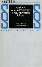 Občan a vlastnictví v čs. právním řádu