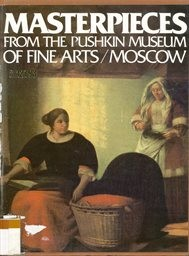 Masterpieces from the Pushkin museum of