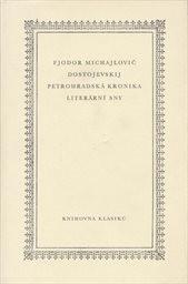 Petrohradská kronika; Literární sny