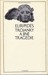 Trójanky a jiné tragédie