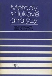 Metody shlukové analýzy