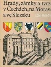 Hrady, zámky a tvrze v Čechách, na Moravě a ve Slezsku                         ([Sv.] 1)