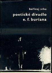 Poetické divadlo E. F. Buriana