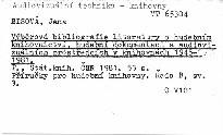 Výběrová bibliografie literatury o hudebnictví, hudební dokumentaci a audiovizuálních prostředcích v knihovnách 1945-1981