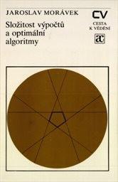 Složitost výpočtů a optimální algoritmy