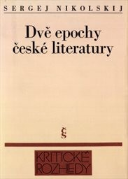 Dvě epochy česke literatury