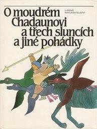 O moudrém Chadaunovi a třech sluncích