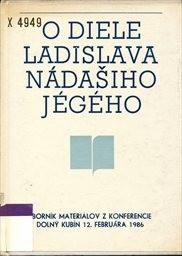 O diele Ladislava Nádášiho-Jégého