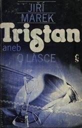 Tristan aneb O lásce