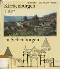 Kirchenburgen in Siebenburgen