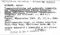 Fremdschriftliche und gedruckte Dokumente zur Lebensgeschichte Johann Sebastian Bachs 1685-1750