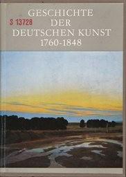 Geschichte der deutschen Kunst 1760-1848