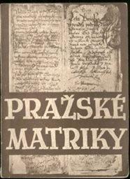 Pražské matriky farní 1584-1870