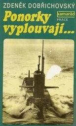 Ponorky vyplouvaji...