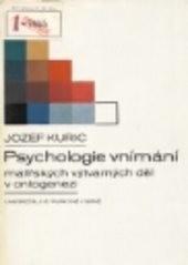 Psychologie vnímání malířských výtvarných děl v ontogenezi
