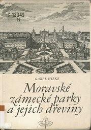Moravské zámecké parky a jejich dřeviny