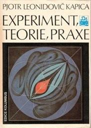 Experiment, teorie, praxe