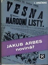 Jakub Arbes novinář