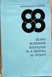 Dějiny buržoazní sociologie 19. a začátku 20. století