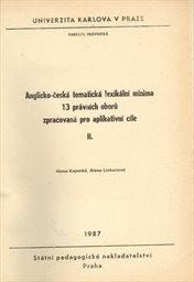 Anglicko-česká tematická lexikální minima 13 právních oborů zpracovaná pro aplikativní cíle                         (Díl 2)