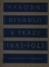 Národní divadlo v Praze 1883-1923