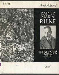 Rainer Maria Rilke in seiner Zeit