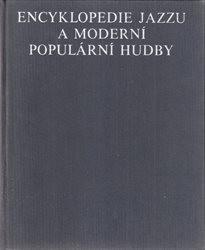 Encyklopedie jazzu a moderní populární hudby                         (I)