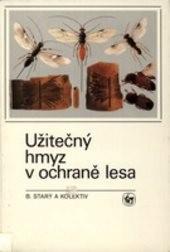Užitečný hmyz v ochraně lesa