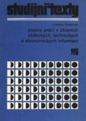 Popisy prací v útvarech vědeckých, technických a ekonomických informací