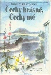 Čechy krásné, Čechy mé