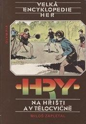 Hry na hřišti a v tělocvičně                         (sv. 3)