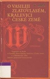 O Vasiliji Zlatovlasém, králevici českém