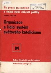 Organizace a řídící systém světového katolicismu