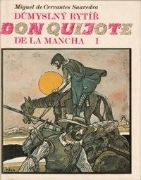 Důmyslný rytíř Don Quijote de la Mancha                         (Díl 1)