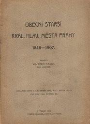 Obecní starší král. hlav. města Prahy 1848-1907