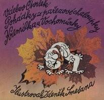 Pohádky z pařezové chaloupky Křemílka a Vochomůrky