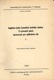 Anglicko-česká tematická lexikální minima 13 právních oborů zpracovaná pro aplikativní cíle                         (Díl 1)