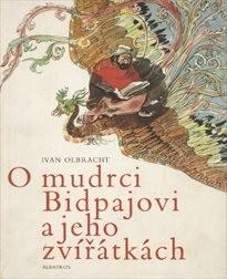 O mudrci Bidpajovi a jeho zvířátkách