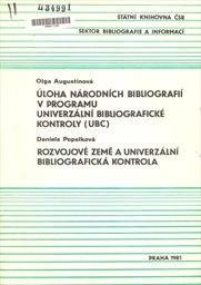 Úloha národních bibliografií v programu univerzální bibliografické kontroly (UBC).