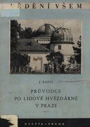 Průvodce po Lidové hvězdárně v Praze