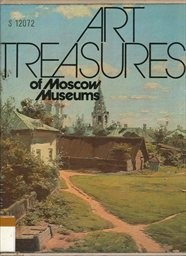 Art Treasures of Moscow Museums