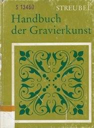 Handbuch der gravierkunst.
