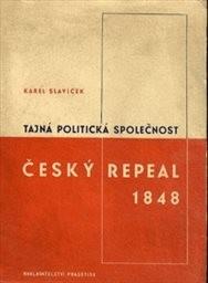 Tajná politická společnost Český Repeal v roce 1848