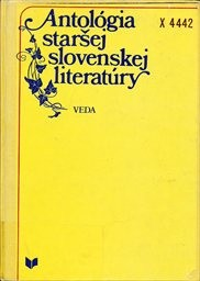 Antológia staršej slovenskej literatúry